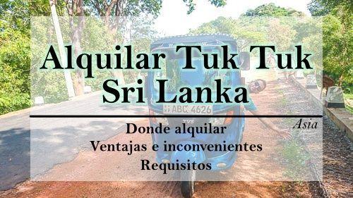 "<span class=""dojodigital_toggle_title"">Como alquilar un tuk tuk en Sri Lanka</span>"