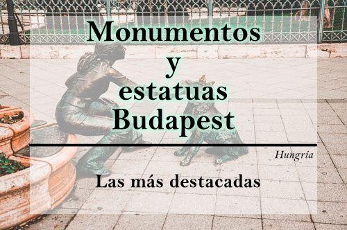 Budapest estatuas y monumentos