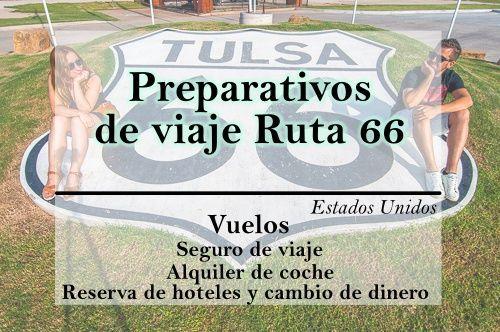 Preparativos viaje Ruta 66