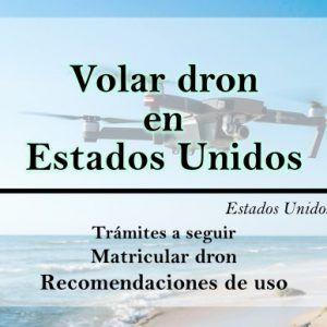 Volar Drone en Estados Unidos