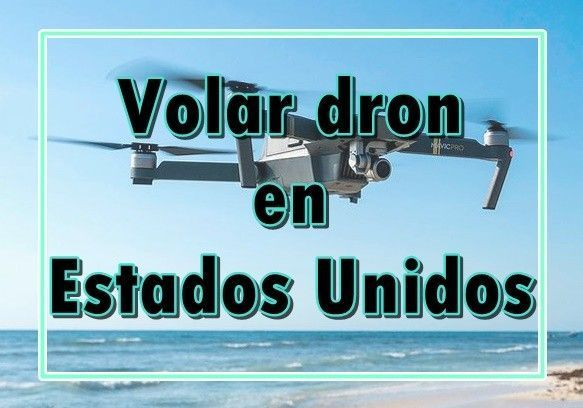 volar dron estados unidos