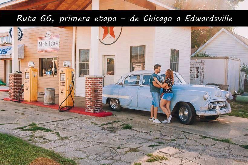 Ruta 66, primera etapa – de Chicago a Edwardsville