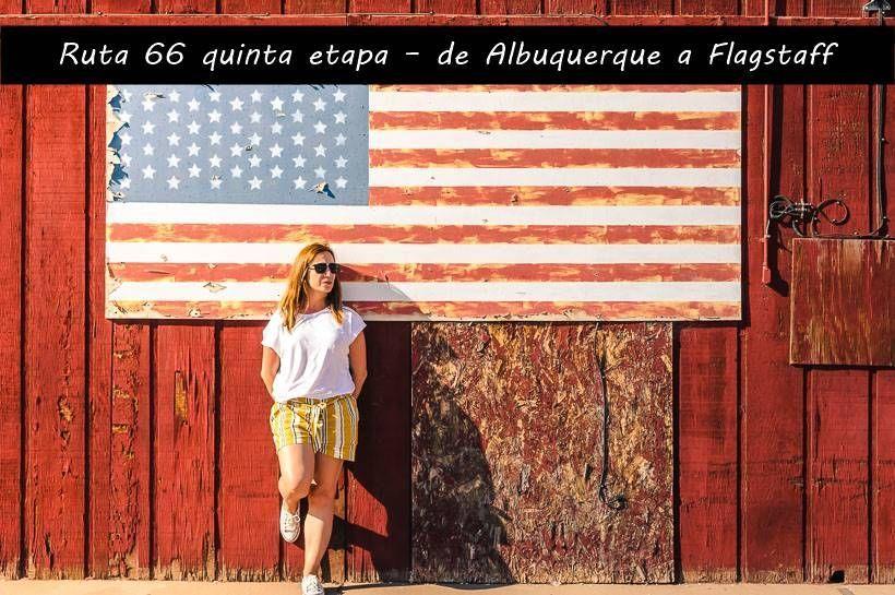 Ruta 66 quinta etapa – de Albuquerque a Flagstaff