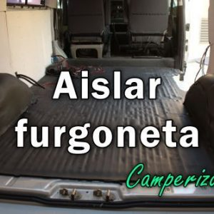Como aislar furgoneta camper