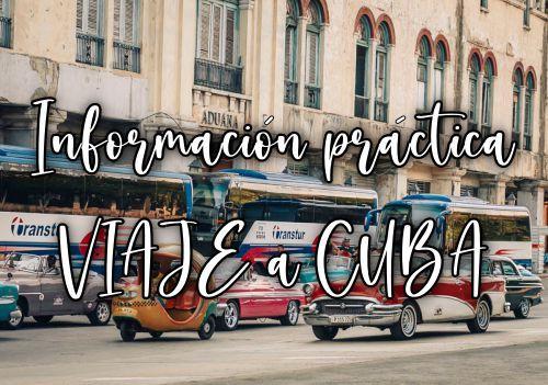 Viajar a Cuba información práctica