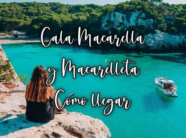 cómo llegar a Cala Macarella y Macarelleta