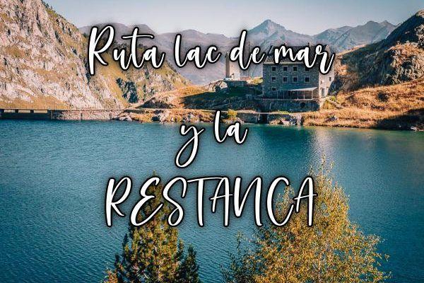 Ruta Lac de Mar y la Restanca Vall d'Aran
