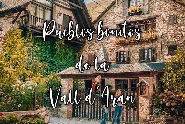 Pueblos más bonitos de la Vall d'Aran