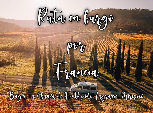 "<span class=""dojodigital_toggle_title"">Ruta en furgoneta por el sur Francia : Bages, la Abadía de Fontfroide, Lagrasse, Mirepoix</span>"