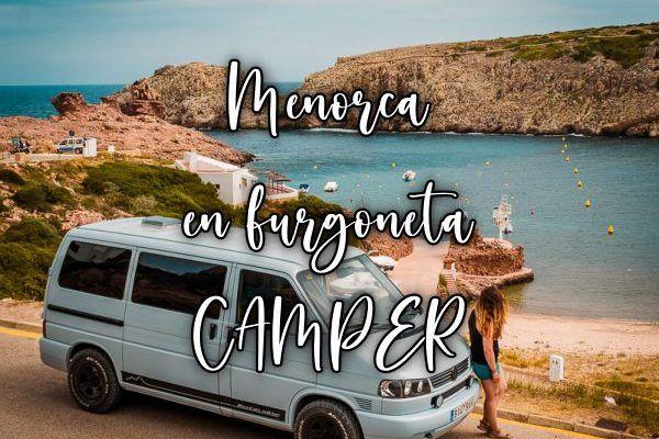 Viajar a Menorca en furgoneta camper