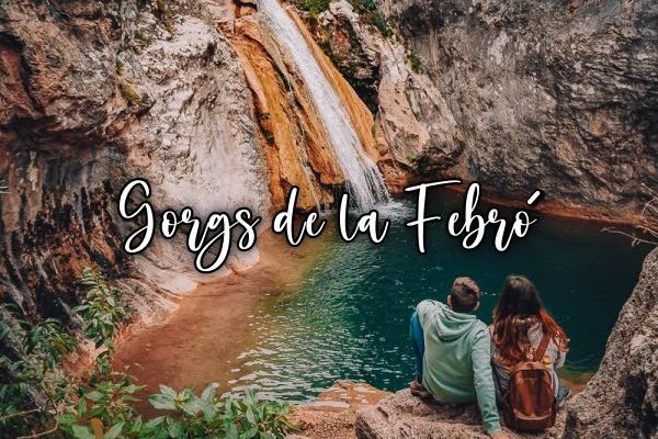 Gorgs de la Febró entre cascadas y pozas naturales en Catalunya