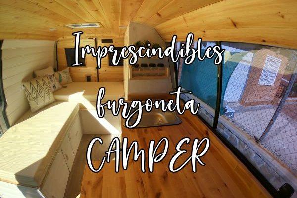 Imprescindibles furgoneta camper